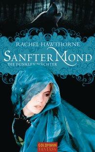 Rachel  Hawthorne - Sanfter Mond
