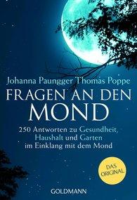 Johanna  Paungger, Thomas  Poppe - Fragen an den Mond