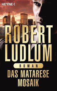 Robert  Ludlum - Das Matarese-Mosaik