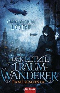 Christoph  Lode - Der letzte Traumwanderer