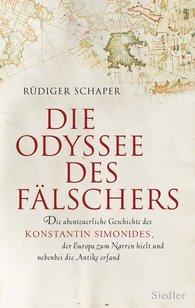 Rüdiger  Schaper - Die Odyssee des Fälschers