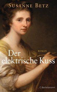 Susanne  Betz - Der elektrische Kuss