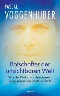 Pascal  Voggenhuber - Botschafter der unsichtbaren Welt