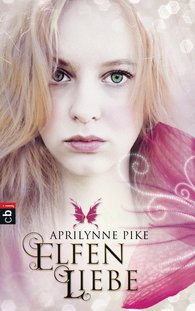 Aprilynne  Pike - Elfenliebe