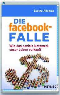 Sascha  Adamek - Die facebook-Falle
