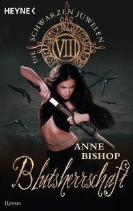 Anne  Bishop - Blutsherrschaft