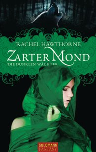 Rachel  Hawthorne - Zarter Mond