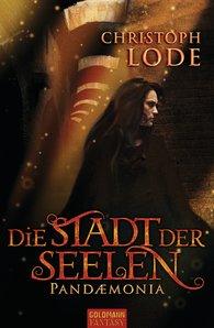 Christoph  Lode - Die Stadt der Seelen