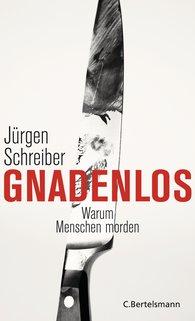 Jürgen  Schreiber - Gnadenlos