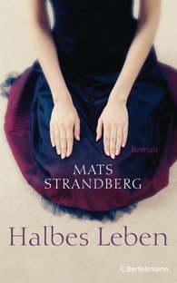 Mats  Strandberg - Halbes Leben