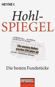 Spiegel-Verlag Rudolf Augstein GmbH & Co. KG  (Hrsg.) - Hohlspiegel