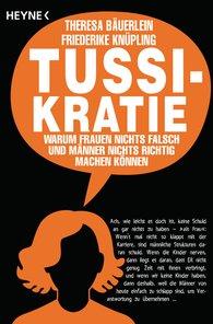 Theresa  Bäuerlein, Friederike  Knüpling - Tussikratie