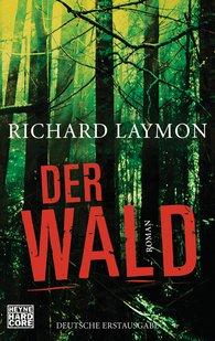 Richard  Laymon - Der Wald