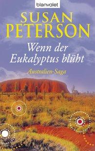 Susan  Peterson - Wenn der Eukalyptus blüht