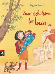 Regina  Rusch - Zwei Schultüten für Lissi