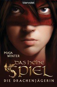 Maja  Winter - Die Drachenjägerin 1