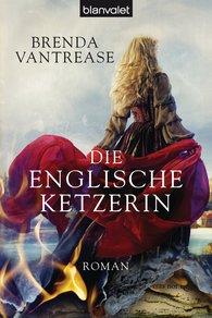 Brenda  Vantrease - Die englische Ketzerin