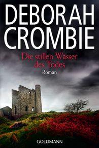 Deborah  Crombie - Die stillen Wasser des Todes