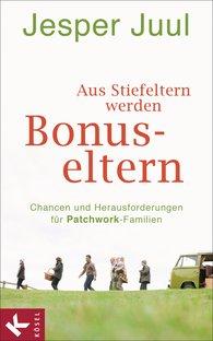 Jesper  Juul - Aus Stiefeltern werden Bonus-Eltern