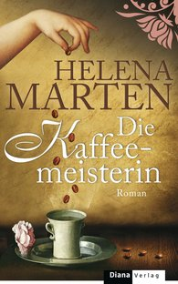 Helena  Marten - Die Kaffeemeisterin