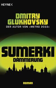 Dmitry  Glukhovsky - Sumerki - Dämmerung