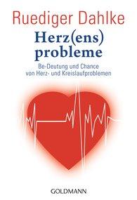 Ruediger  Dahlke - Herz(ens)probleme
