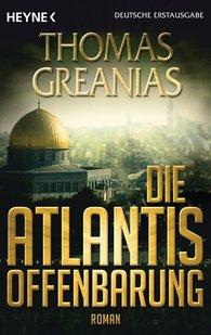 Thomas  Greanias - Die Atlantis-Offenbarung