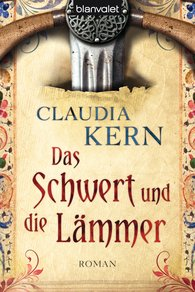 Claudia  Kern - Das Schwert und die Lämmer