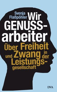 Svenja  Flaßpöhler - Wir Genussarbeiter