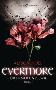 Alyson  Noël - Evermore - Für immer und ewig