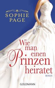 Sophie  Page - Wie man einen Prinzen heiratet