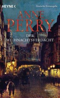 Anne  Perry - Der Weihnachtsverdacht