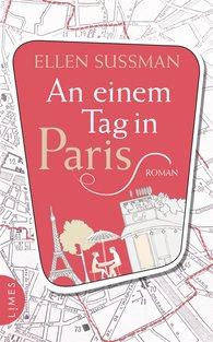 Ellen  Sussman - An einem Tag in Paris