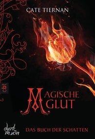 Cate  Tiernan - Das Buch der Schatten - Magische Glut