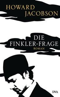 Howard  Jacobson - Die Finkler-Frage