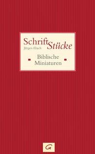 Jürgen  Ebach - Schrift-Stücke