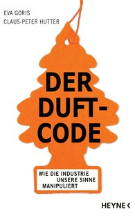 Eva  Goris, Claus-Peter  Hutter - Der Duft-Code