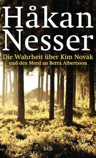 Håkan  Nesser - Die Wahrheit über Kim Novak und den Mord an Berra Albertsson