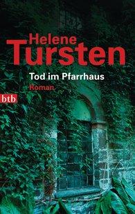 Helene  Tursten - Tod im Pfarrhaus