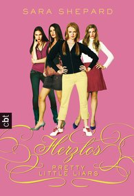 Sara  Shepard - Pretty Little Liars - Herzlos