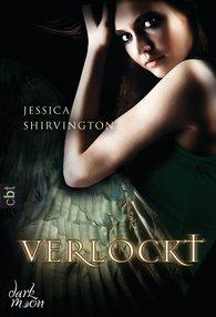 Jessica  Shirvington - Verlockt