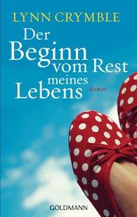 Lynn  Crymble - Der Beginn vom Rest meines Lebens
