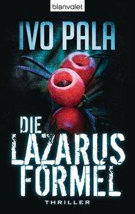 Ivo  Pala - Die Lazarus-Formel