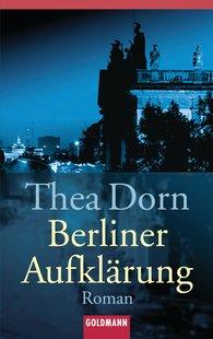 Thea  Dorn - Berliner Aufklärung