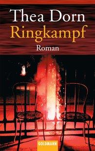 Thea  Dorn - Ringkampf