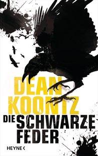 Dean  Koontz - Die schwarze Feder