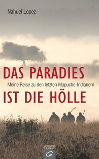 Nahuel  Lopez - Das Paradies ist die Hölle