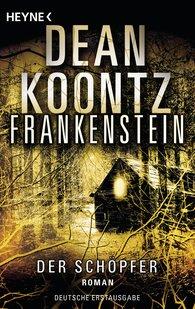 Dean  Koontz - Frankenstein - Der Schöpfer