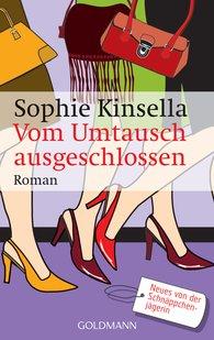 Sophie  Kinsella - Vom Umtausch ausgeschlossen