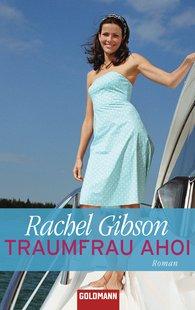 Rachel  Gibson - Traumfrau ahoi